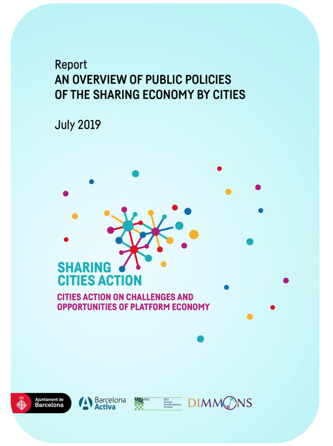 Captura de pantalla 2019 09 09 a las 13.15.01 Report: An Overview of Public Policies of the Sharing Economy by Cities