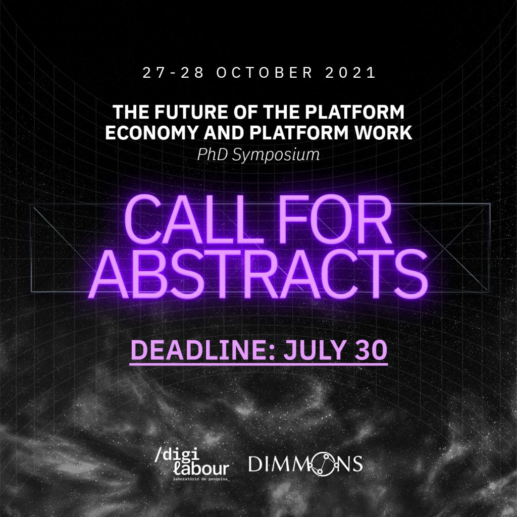 """call for abstracts v2 Call for Abstracts """"The Future of the Platform Economy and Platform Work"""" PhD Symposium"""